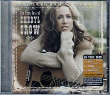 SHERYL CROW : THE VERY BEST OF SHERYL CROW / CD - NEU