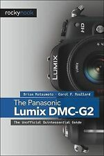 The Panasonic Lumix DMC-G2: The Unofficial Quintessential Guide, Good Condition
