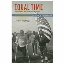 Equal Time: Television and the Civil Rights Movement (History of Commu-ExLibrary