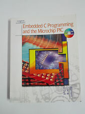 Embedded C Programming and the Microchip PIC Richard H Barnett Included CD-ROM