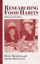Anthropology of Food and Nutrition: Researching Food Habits : Methods and...