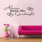 Always Kiss Me Goodnight Vinyl Wall Art Decals Window Sticker Home Decor HG-0675