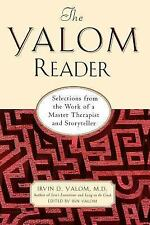 The Yalom Reader : Selections from the Work of a Master Therapist and...