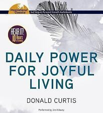 Daily Power for Joyful Living by Donald Curtis (2013, CD, Unabridged)