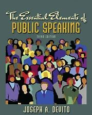 The Essential Elements of Public Speaking (3rd Edition), DeVito, Joseph A., Good