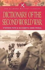 Dictionary of the Second World War (Pen & Sword Military Classics)