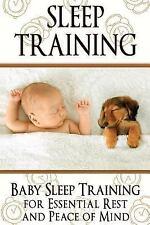 Newborn, Infant, Baby, and Toddler Help Bks.: Sleep Training : Baby Sleep...