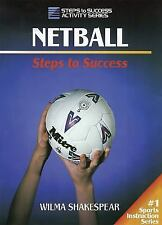 Netball: Steps to Success (Steps to Success Activity Series)