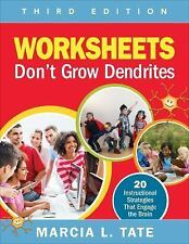 Worksheets Don't Grow Dendrites : 20 Instructional Strategies That Engage the...