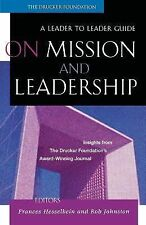 On Mission and Leadership by Peter F. Drucker (2002, Paperback)
