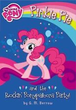 My Little Pony PINKIE PIE AND THE ROCKIN PONYPALOOZA NEW children's book chapter