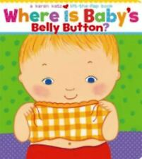 Where Is Baby's Belly Button? by Karen Katz (2000, Board Book)