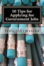 10 Tips for Applying for Government Jobs : Easy Methods for Job Seekers by...