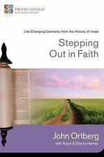 Stepping Out in Faith: Life-Changing Examples from the History of Israel (Truth