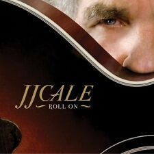 J.J. Cale - Roll on [New CD]