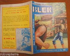 Gli albi del grande Blek ORIGINALE n 45 L'uomo dalla frusta Dardo 3 maggio 1964
