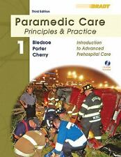 Paramedic Care: Principles & Practice; Volume 1, Introduction to Advanced Prehos