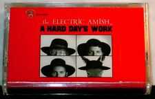 The Electric Amish A Hard Days Work CASSETTE TAPE NEW!