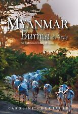 Myanmar: An Illustrated History and Guide to Burma, Courtauld, Caroline, Good Bo