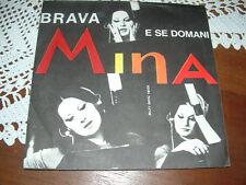 """MINA """" BRAVA - E SE DOMANI """" SOLO COPERTINA - ONLY COVER    ITALY'65"""