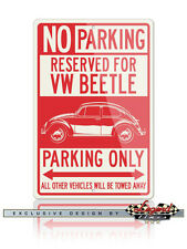 Volkswagen Beetle Classic 1938 – 2003 Reserved Parking Only 12x18 Aluminum Sign