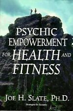 Psychic Empowerment for Health and Fitness (Llewellyn's Strategies for-ExLibrary