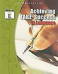 Achieving TABE Success in Language, TABE 9 & 10 Level E