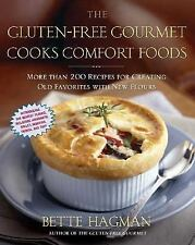 The Gluten-Free Gourmet Cooks Comfort Foods: Creating Old Favorites with the New