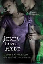 Jekel Loves Hyde by Beth Fantaskey (2010, Hardcover) Like New
