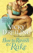 How to Ravish a Rake, Vicky Dreiling, Good Book