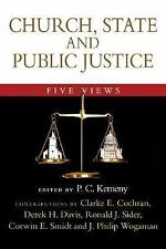 Church, State and Public Justice: Five Views by