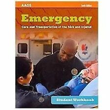 Student Workbook For Emergency Care And Transportation Of The Sick And Injured