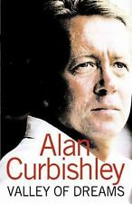 Valley of Dreams by Alan Curbishley (2006, Hardcover)