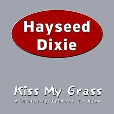HAYSEED DIXIE-Kiss My Grass-REDNECK FOOT-STOMPING-Bluegrass-HILLBILLY-Fiddle-Cd