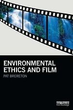 Environmental Ethics and Film (Routledge Studies in Environmental Communication