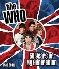THE WHO: 50 YEARS OF MY GENERATION - ILLUSTRATED HISTORY BOOK 153266