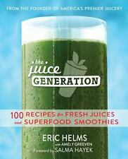 THE JUICE GENERATION (9781476 - AMELY GREEVEN, ET AL. ERIC HELMS (PAPERBACK) NEW