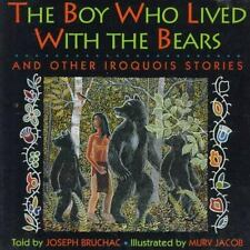 Boy Who Lived With Bears and Other Iroquois Stories-ExLibrary