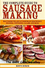 SALE  New The Complete Guide To Sausage Making Bratwurst Bologna Mastering Techn