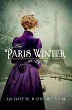The Paris Winter: A Novel by Robertson, Imogen, Good Book