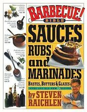 BARBECUE BIBLE-Sauces, Rubs, and Marinades, Bastes-COOKBOOK  by Steven Raichlen