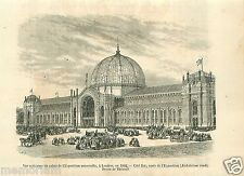 Palais Palace Great London Exposition EXPO 1862 GRAVURE ANTIQUE OLD PRINT 1862