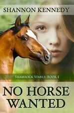 No Horse Wanted, Kennedy, Shannon, Good Book