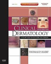 Clinical Dermatology: A Color Guide to Diagnosis and Therapy (Expert Consult -