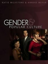 Gender and Popular Culture by Anneke Meyer and Katie Milestone (2011, Paperback)