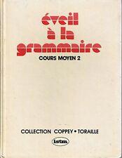 éveil à la Grammaire * CM2 * COPPEY / TORAILLE * Istra * manuel scolaire