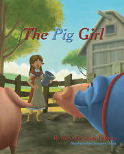 The Pig Girl (Farm Fairytale) Children's Book (Signed by Author)