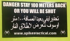 "SPIKES TACTICAL ""STAY BACK 100 METERS"" LOGO VINYL DECAL GUN  STICKER INFIDEL"