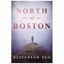 North of Boston: A Novel, Elo, Elisabeth, Good Condition, Book