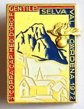 Spilla Selva Val Gardena 3ª Coppa Cap. Med. D'Oro F.Gentile (A.E. Lorioli)